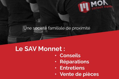 Le SAV Monnet : Réactivité - Qualité - Rapport qualité / Prix